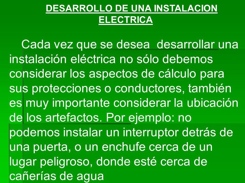 DESARROLLO DE UNA INSTALACION ELECTRICA