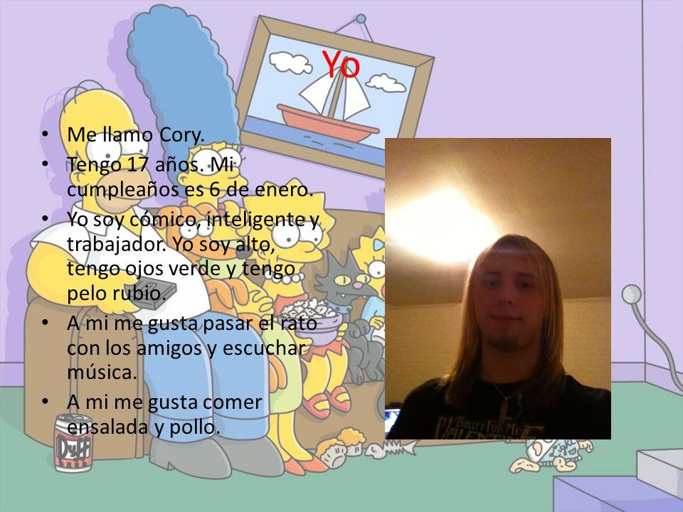 Yo Me llamo Cory. Tengo 17 años. Mi cumpleaños es 6 de enero.