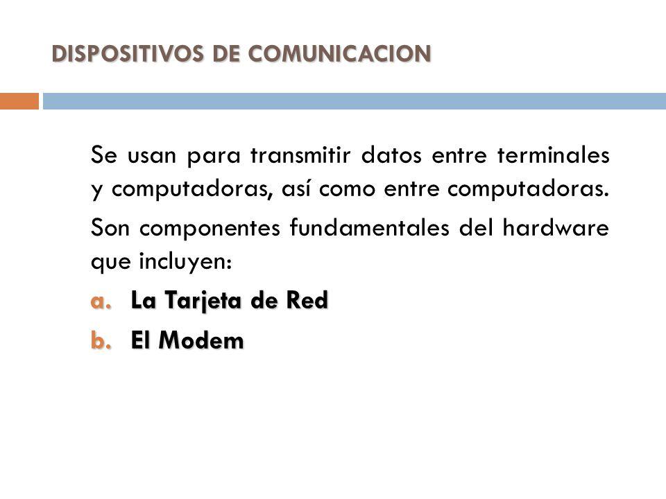 DISPOSITIVOS DE COMUNICACION
