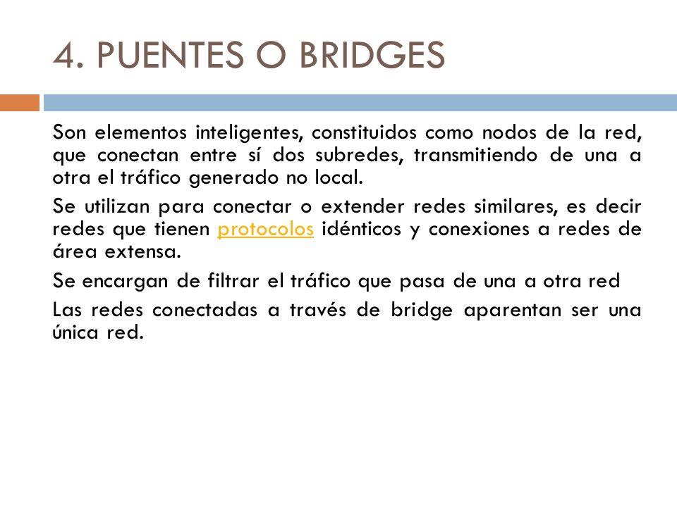 4. PUENTES O BRIDGES