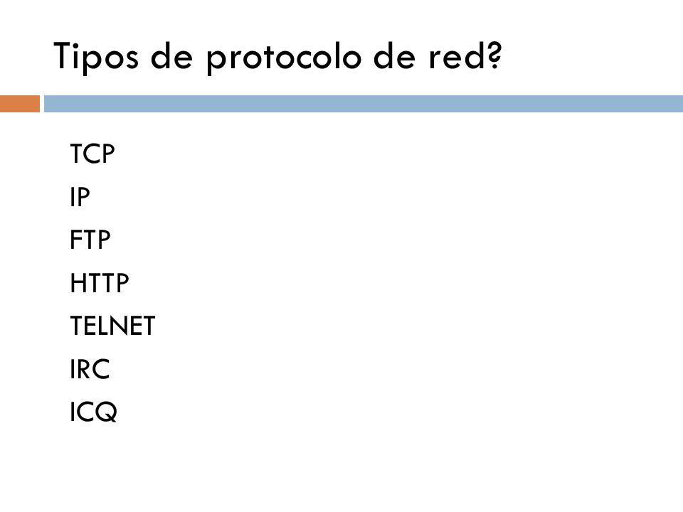 Tipos de protocolo de red