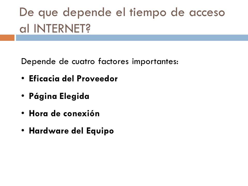 De que depende el tiempo de acceso al INTERNET
