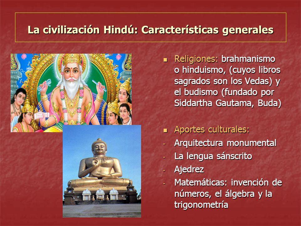 La civilización Hindú: Características generales