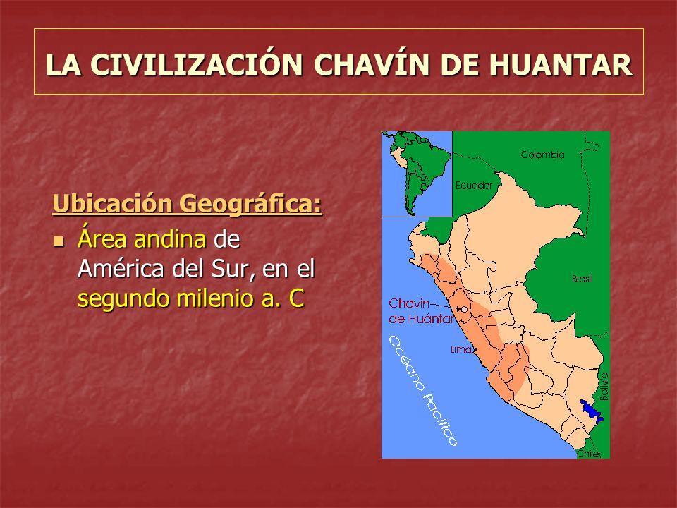 LA CIVILIZACIÓN CHAVÍN DE HUANTAR