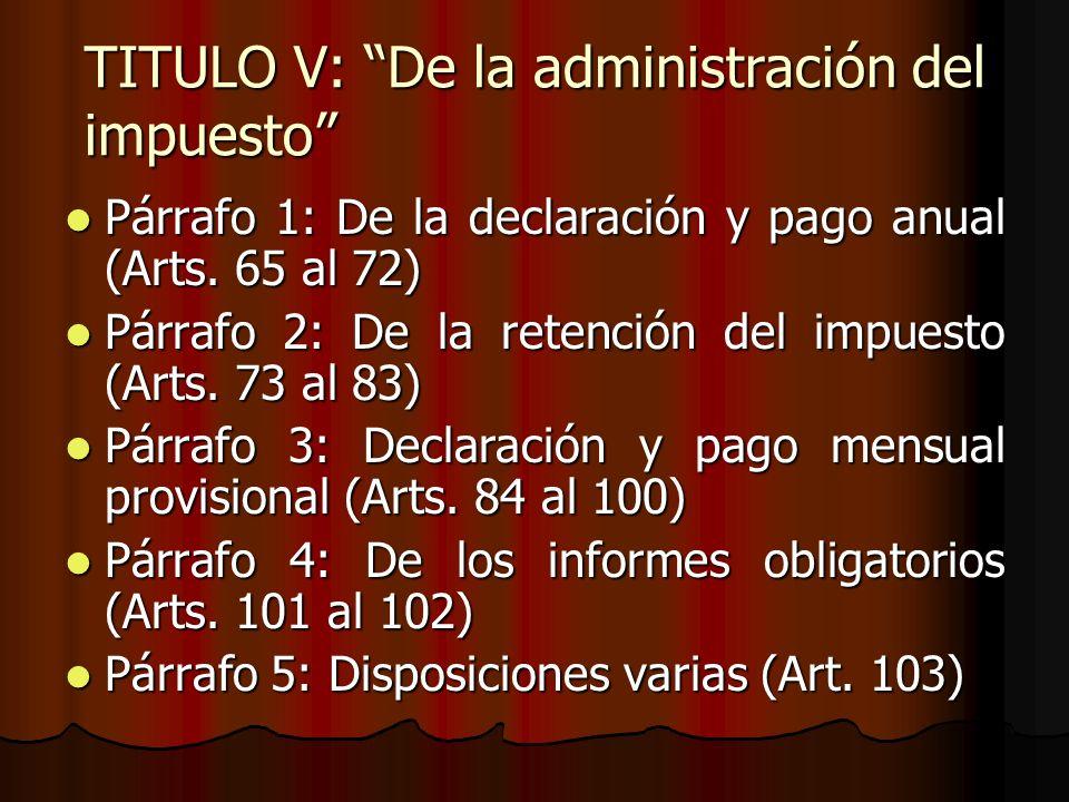 TITULO V: De la administración del impuesto