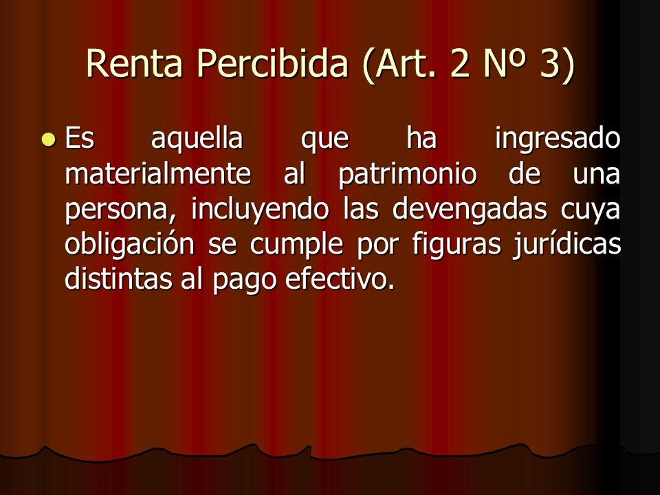 Renta Percibida (Art. 2 Nº 3)