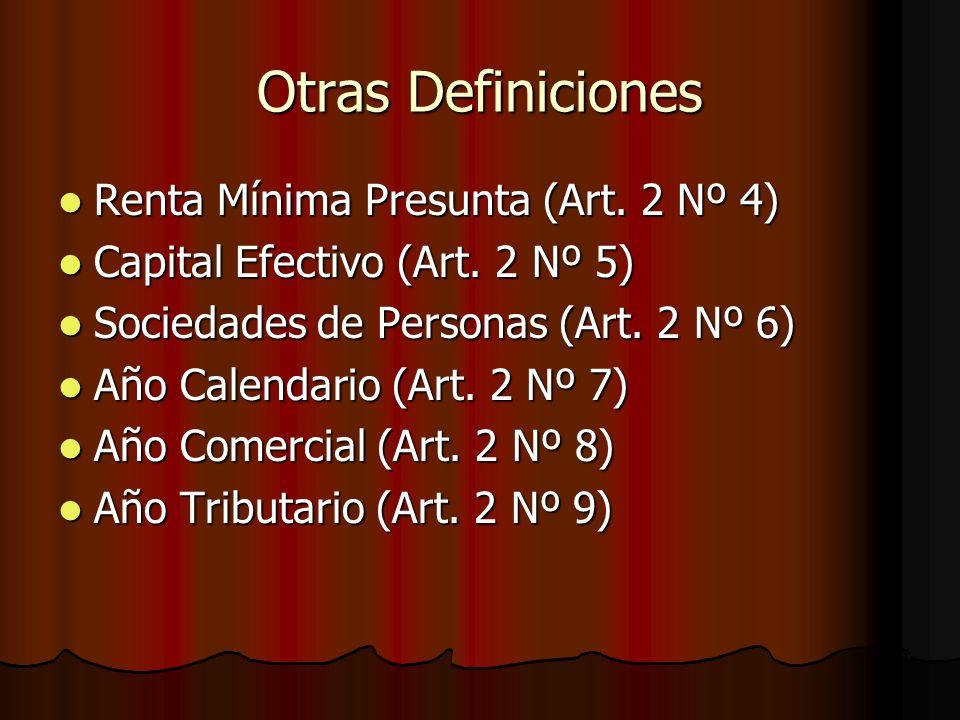 Otras Definiciones Renta Mínima Presunta (Art. 2 Nº 4)