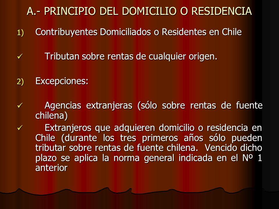A.- PRINCIPIO DEL DOMICILIO O RESIDENCIA
