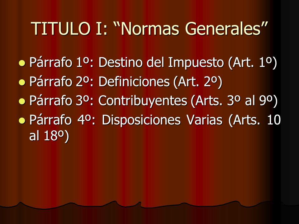 TITULO I: Normas Generales