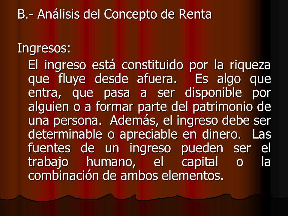 B.- Análisis del Concepto de Renta