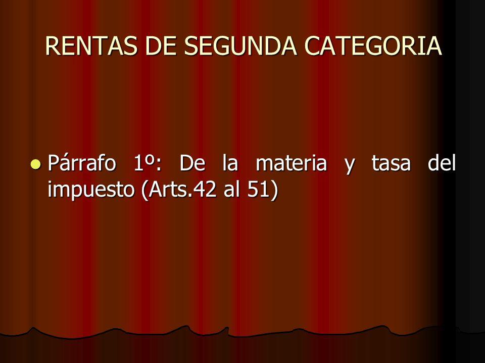 RENTAS DE SEGUNDA CATEGORIA