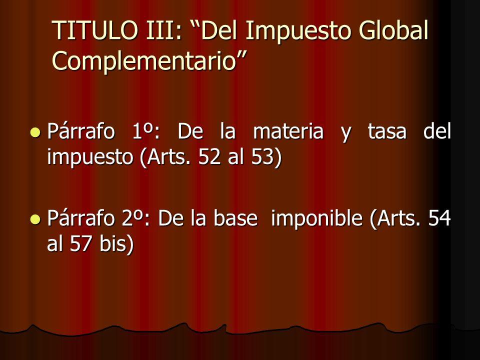 TITULO III: Del Impuesto Global Complementario