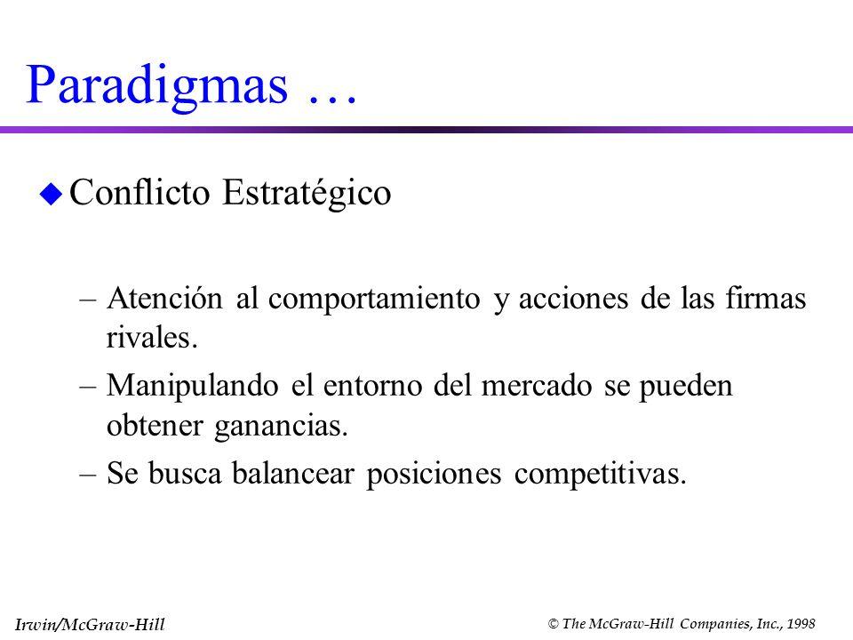 Paradigmas … Conflicto Estratégico