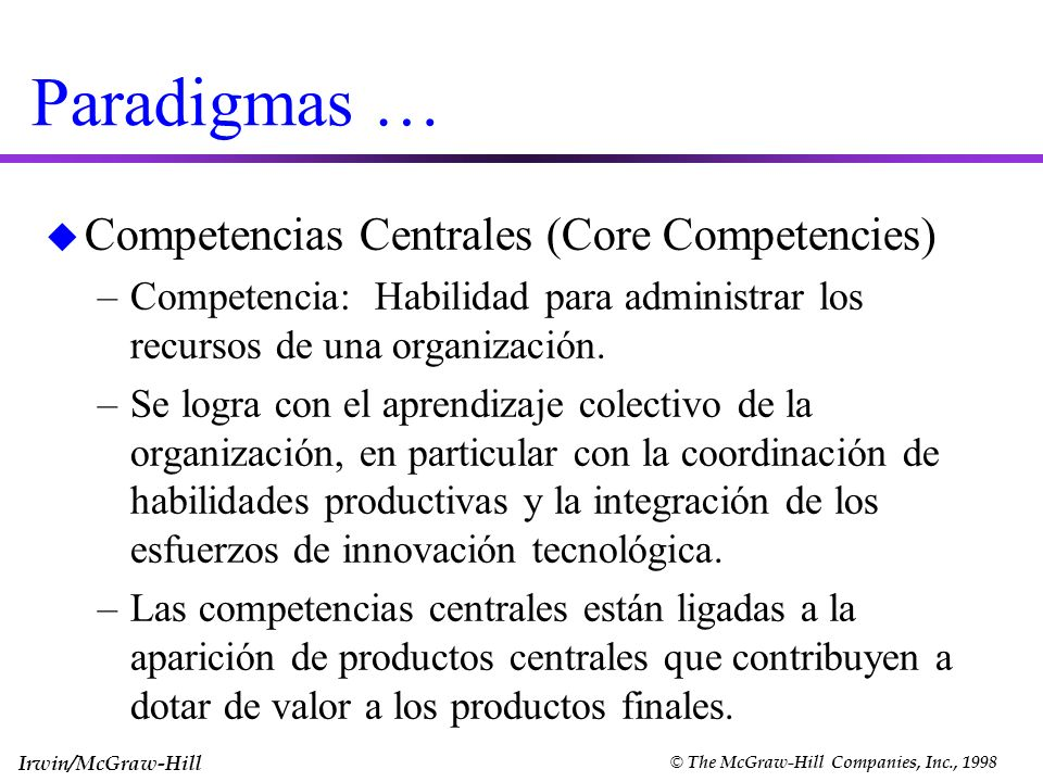 Paradigmas … Competencias Centrales (Core Competencies)