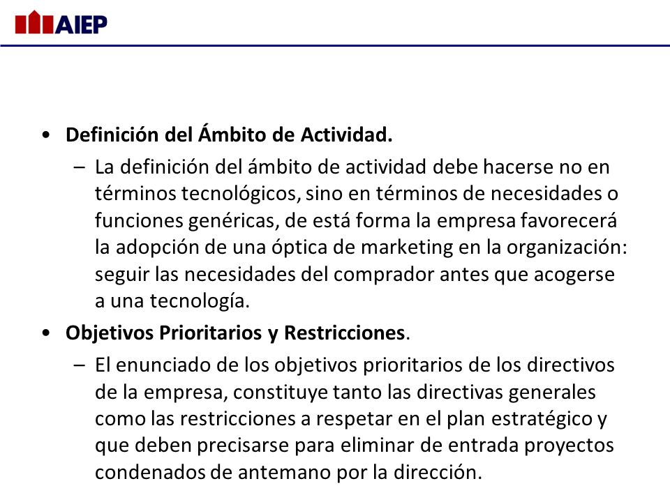 Definición del Ámbito de Actividad.