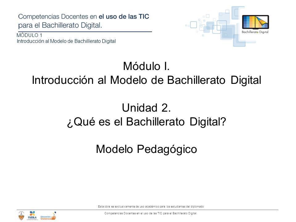 Módulo I. Introducción al Modelo de Bachillerato Digital Unidad 2
