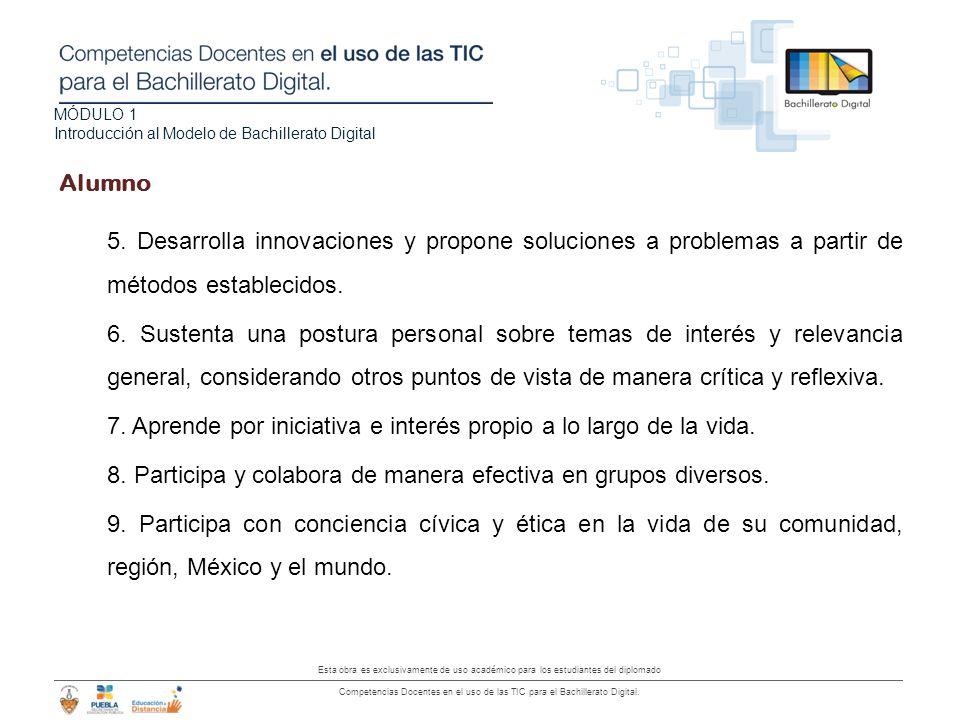 Alumno 5. Desarrolla innovaciones y propone soluciones a problemas a partir de métodos establecidos.