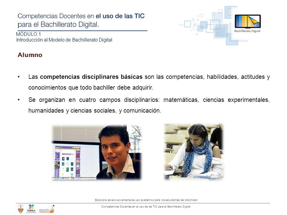 Alumno Las competencias disciplinares básicas son las competencias, habilidades, actitudes y conocimientos que todo bachiller debe adquirir.