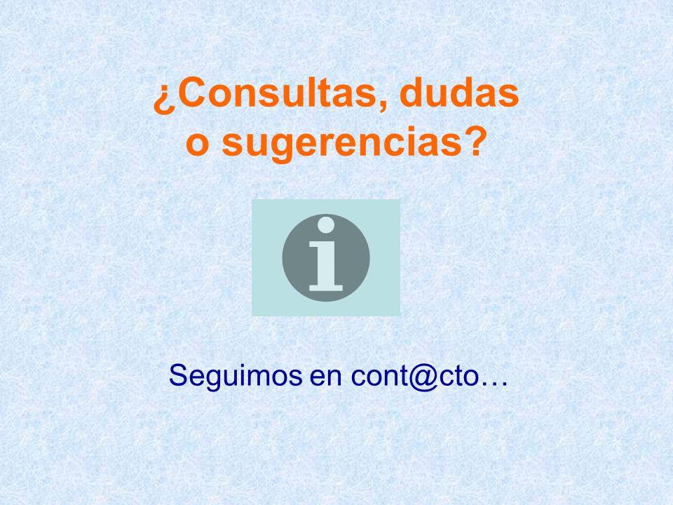 ¿Consultas, dudas o sugerencias