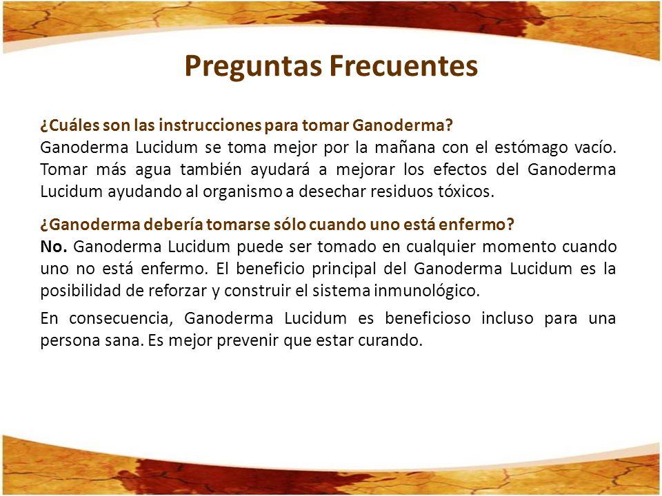 Preguntas Frecuentes ¿Cuáles son las instrucciones para tomar Ganoderma