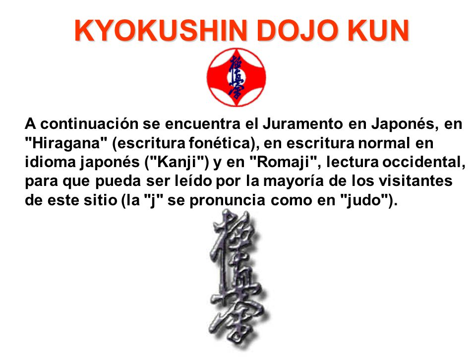 KYOKUSHIN DOJO KUN