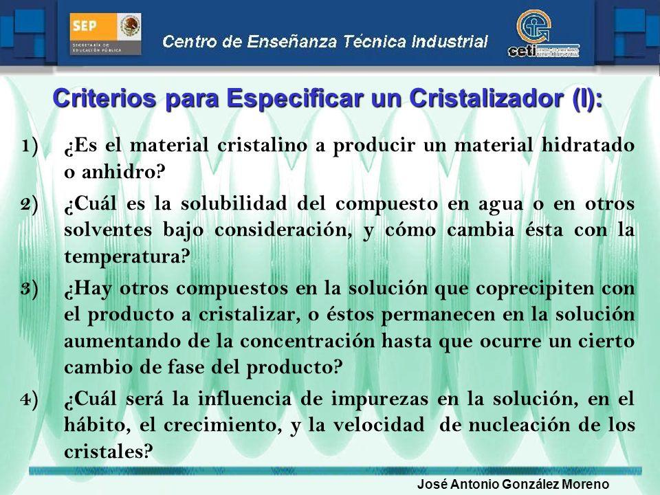 Criterios para Especificar un Cristalizador (I):