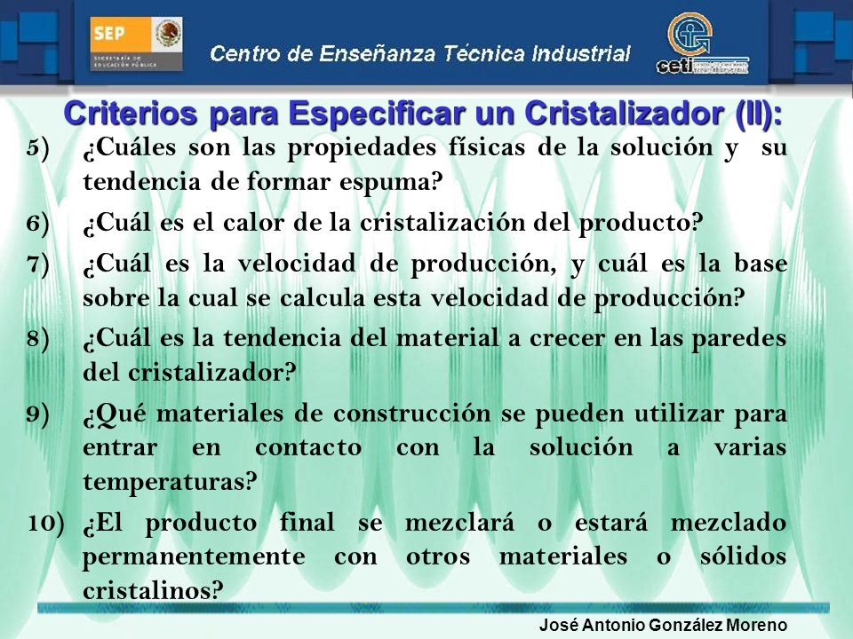 Criterios para Especificar un Cristalizador (II):