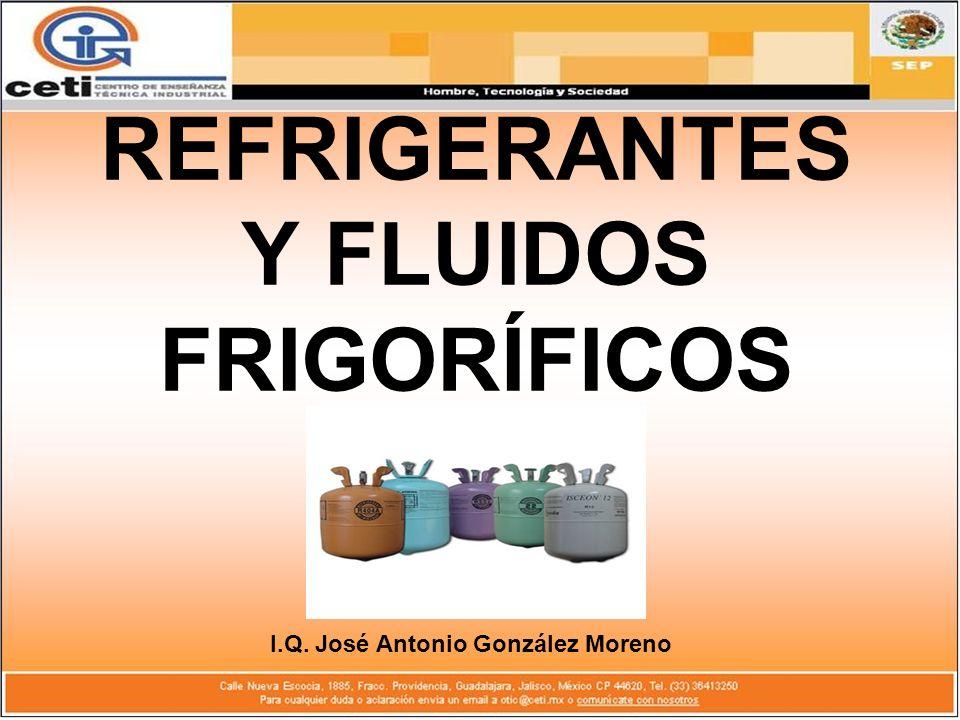 REFRIGERANTES Y FLUIDOS FRIGORÍFICOS