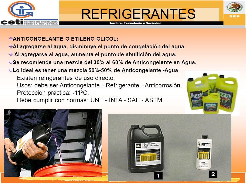 REFRIGERANTES Existen refrigerantes de uso directo.