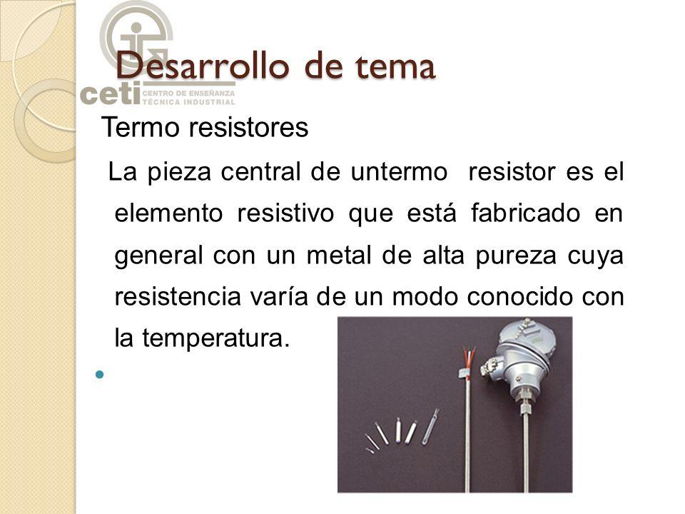 Desarrollo de tema Termo resistores