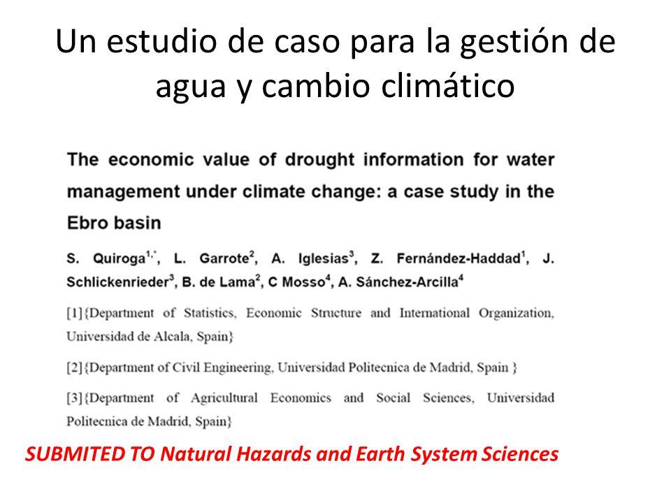 Un estudio de caso para la gestión de agua y cambio climático