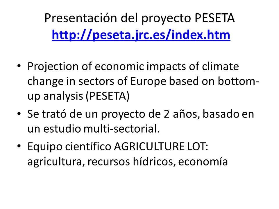 Presentación del proyecto PESETA http://peseta.jrc.es/index.htm