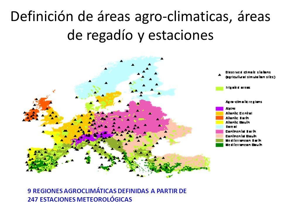 Definición de áreas agro-climaticas, áreas de regadío y estaciones