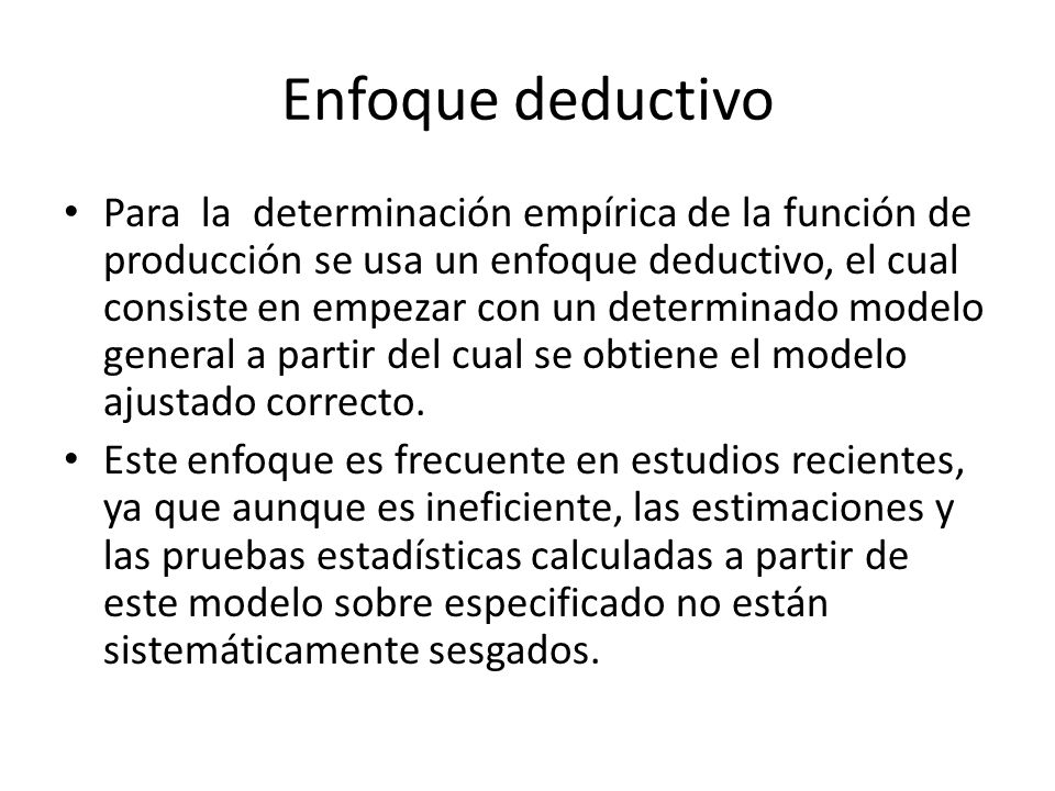 Enfoque deductivo