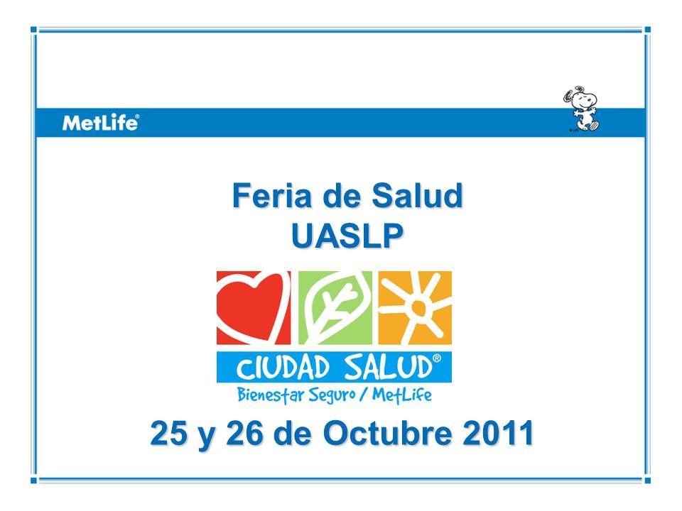 Feria de Salud UASLP 25 y 26 de Octubre 2011