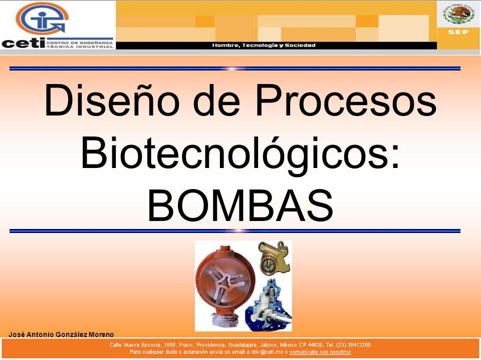 Diseño de Procesos Biotecnológicos: BOMBAS