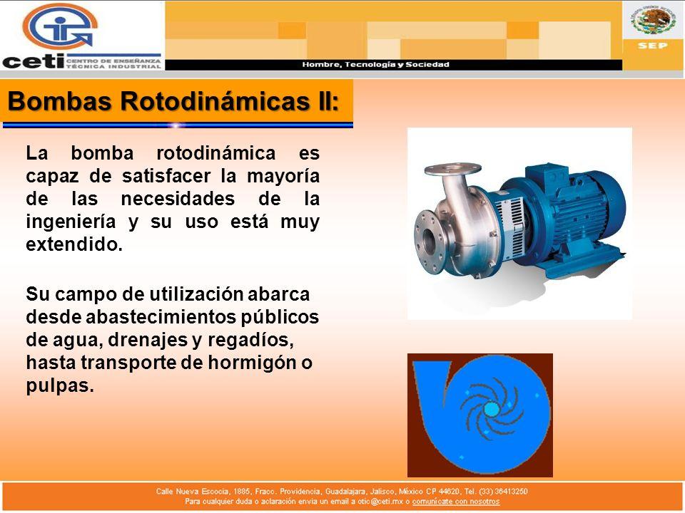 Bombas Rotodinámicas II: