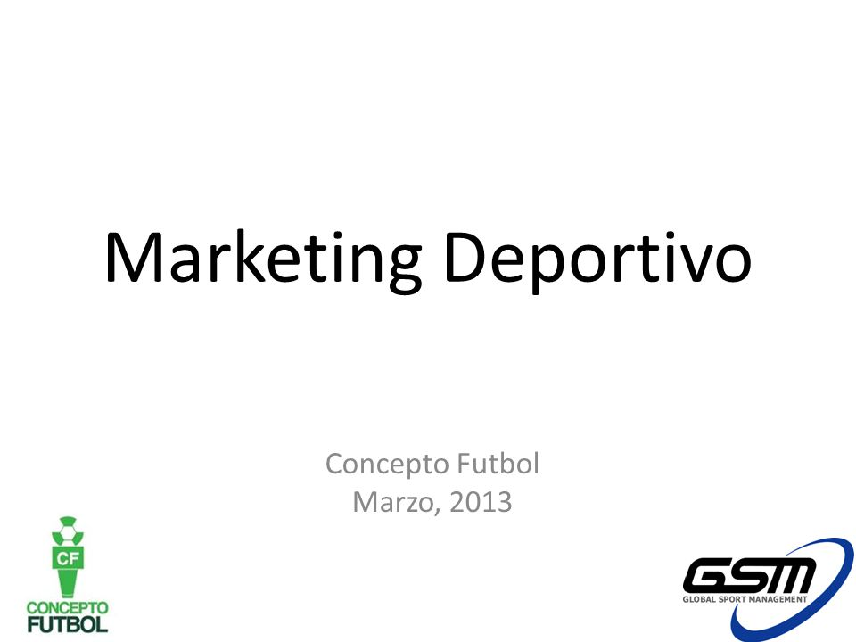 Marketing Deportivo Concepto Futbol Marzo, 2013