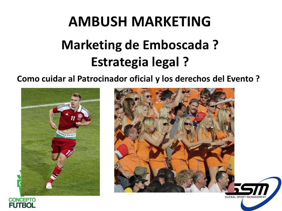 AMBUSH MARKETING Marketing de Emboscada Estrategia legal