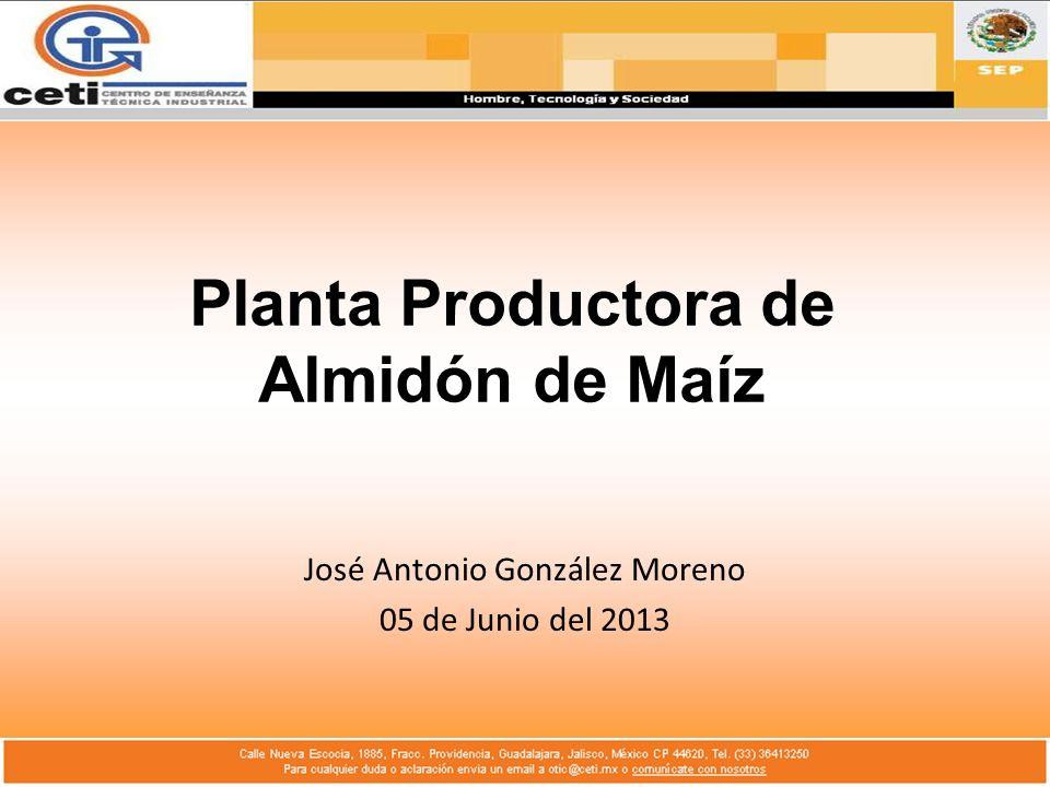 Planta Productora de Almidón de Maíz