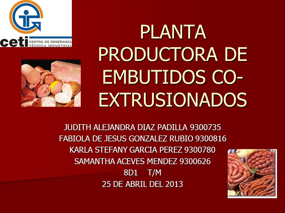 PLANTA PRODUCTORA DE EMBUTIDOS CO-EXTRUSIONADOS