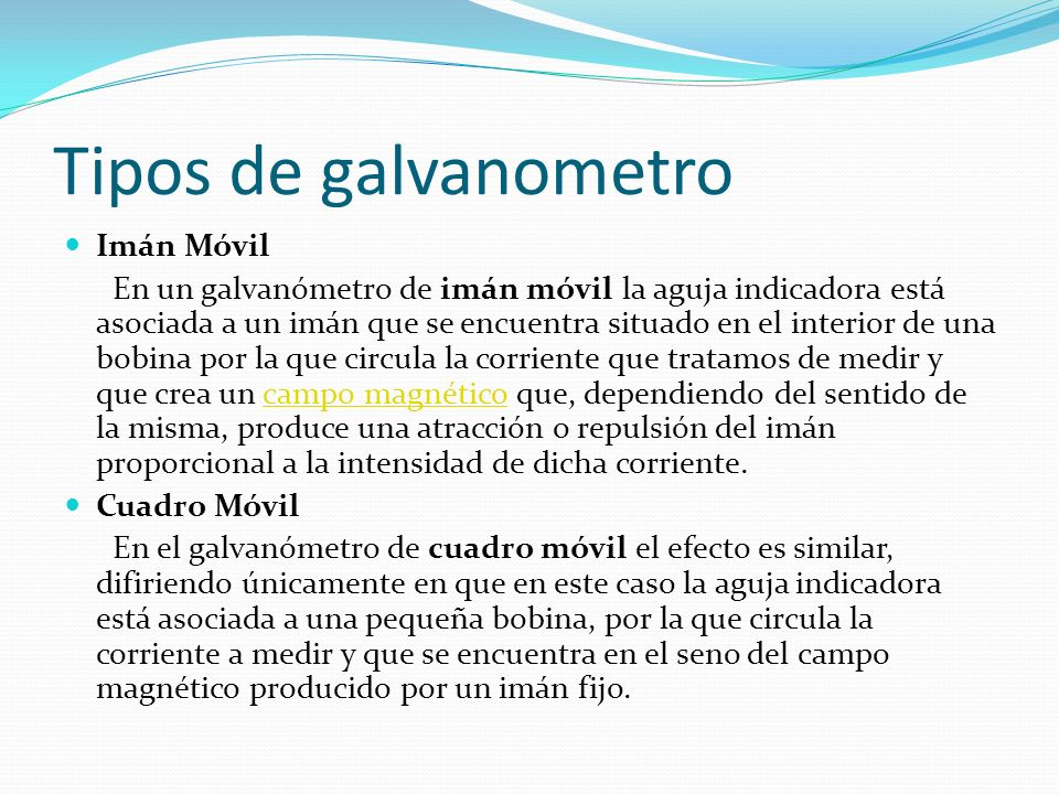 Tipos de galvanometro Imán Móvil