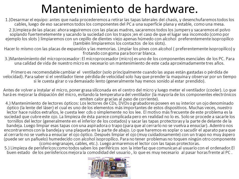 Mantenimiento de hardware.