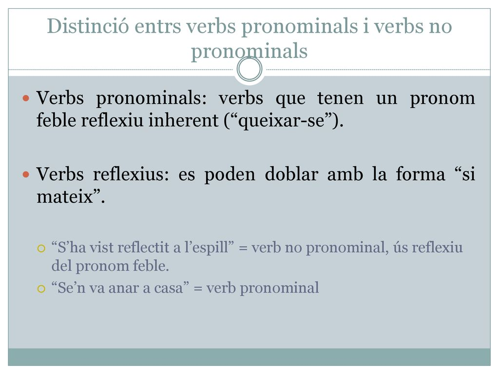 Distinció entrs verbs pronominals i verbs no pronominals