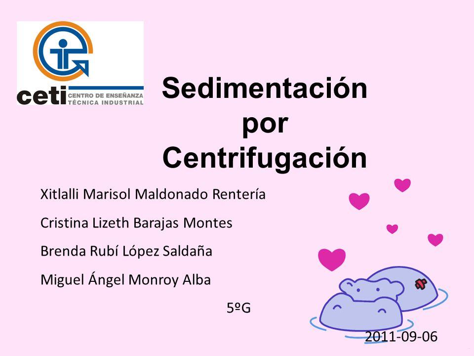 Sedimentación por Centrifugación