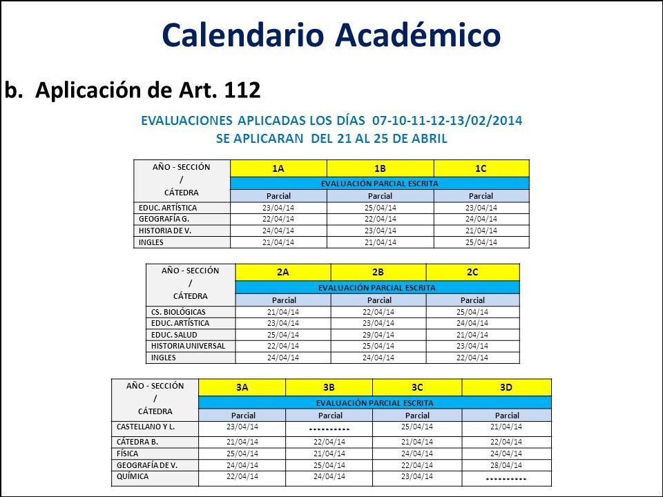 Calendario Académico b. Aplicación de Art. 112