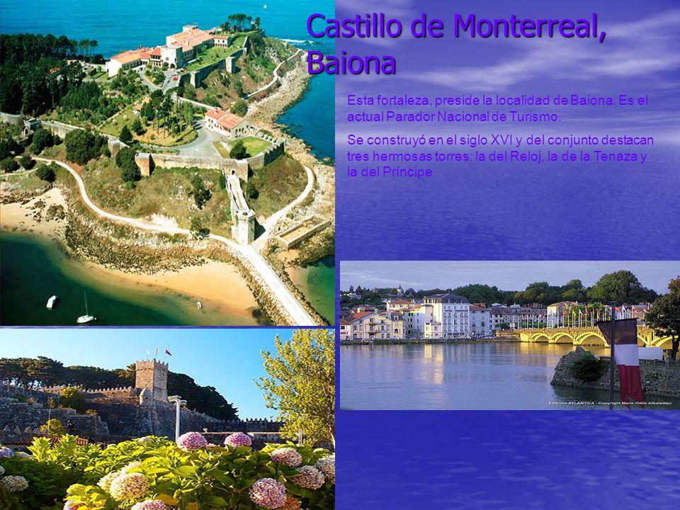 Castillo de Monterreal, Baiona