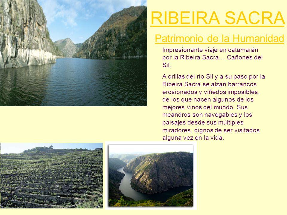 RIBEIRA SACRA Patrimonio de la Humanidad