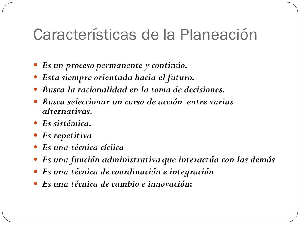 Características de la Planeación