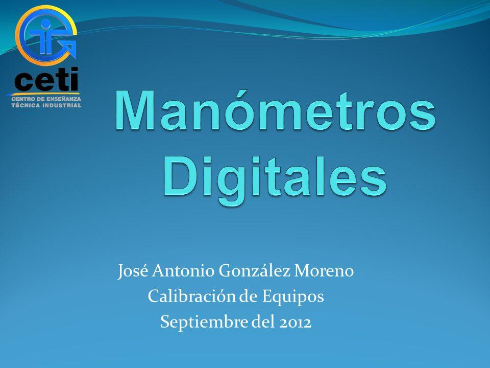 Manómetros Digitales José Antonio González Moreno